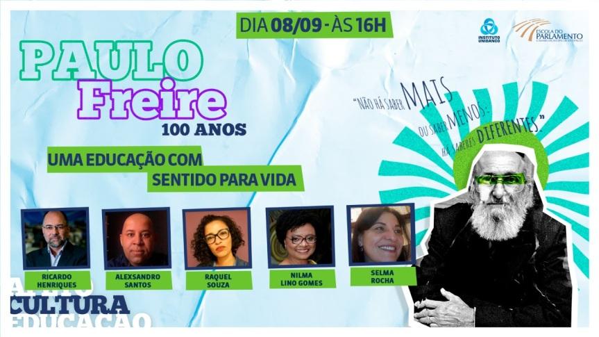 Paulo Freire 100 anos: Instituto Unibanco e Escola do Parlamento realizam série de webinários para homenagear legado doeducador